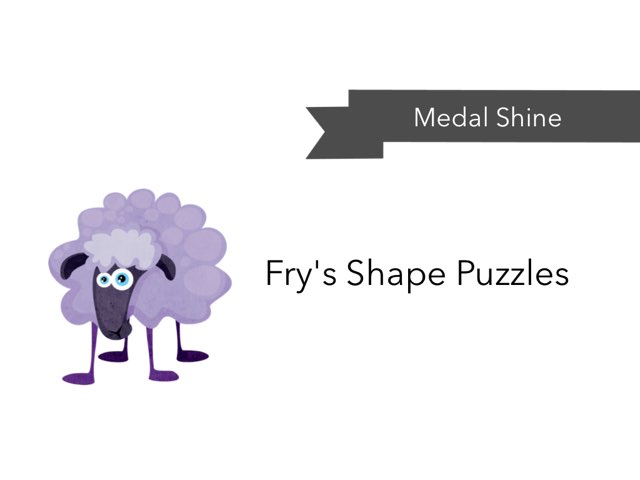 Fry's Shape Puzzles  by Medal Shine