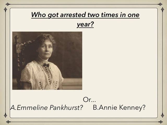 The Suffragette Fact Quiz! by Childer Thornton