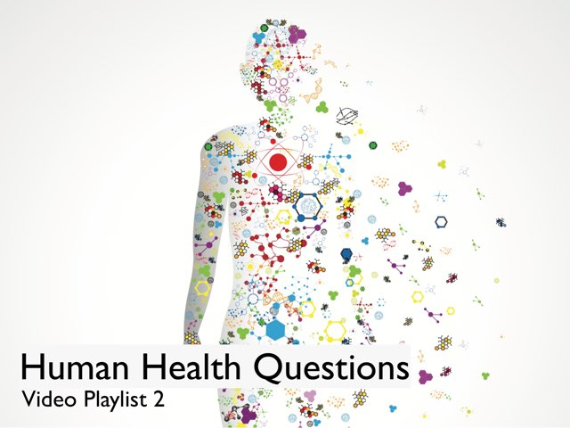 Human Health Questions - Video Playlist 2 by Questions and Answers