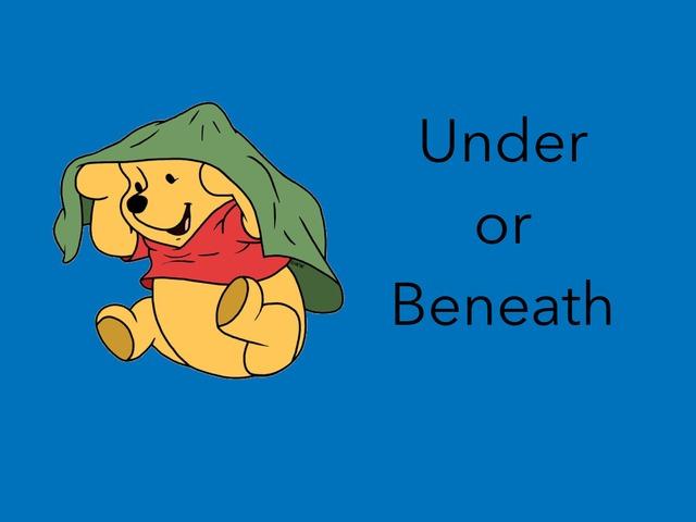 Under Or Beneath  (Prepositions) by Carol Smith