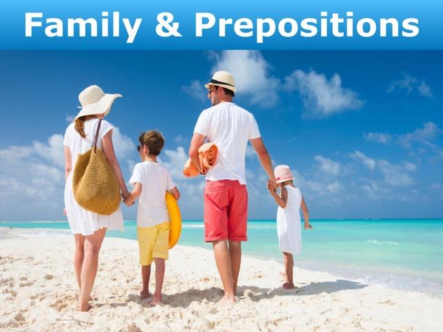 Family & Prepositions by Teeny Tiny TEFL