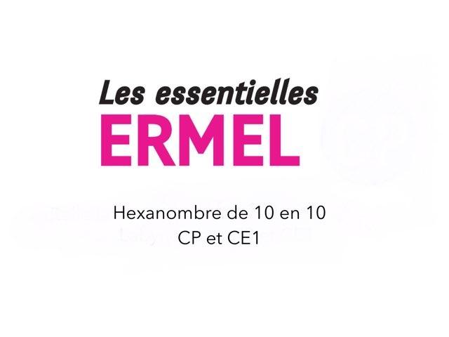 Haxenombre De 10 En 10 - Les Essentielles ERMEL by Fabien EMPRIN