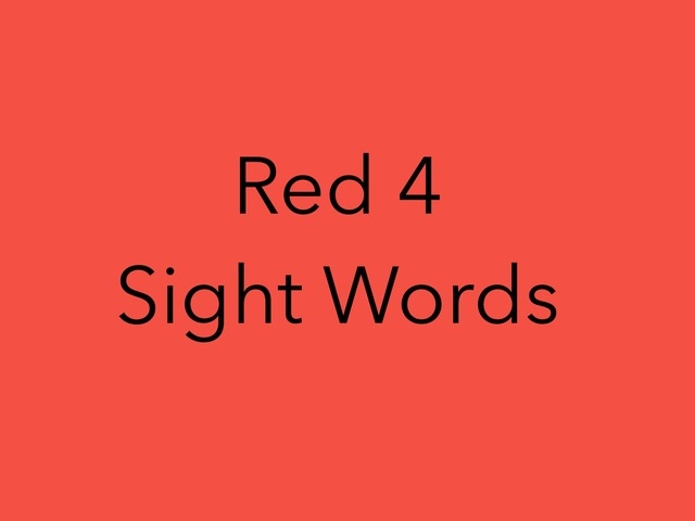 Red 4 Sight Words. No 34 by Sonia Landers