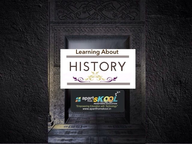 Learning About History by TinyTap creator