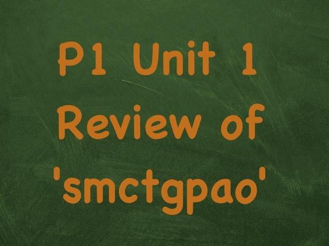 P1 Unit 1 smctgpao by Richard Murphy