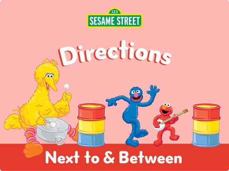 Next to & Between by Sesame Street by Tiny Tap