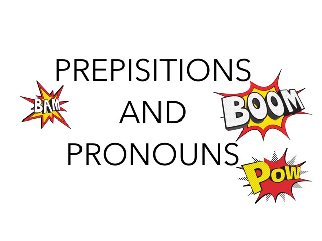 Preposition and Pronoun by Mason by Courtney Durbin