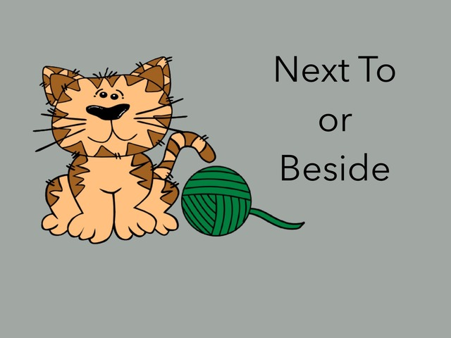 Next To Or Beside (Prepositions) by Carol Smith