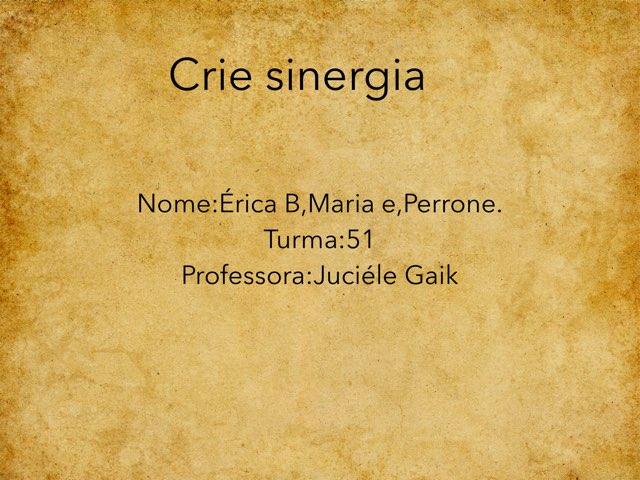 Érica,Maria E,Perone by Rede Caminho do Saber