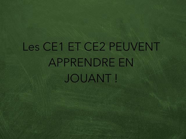 Les Ce1 Et Ce2 Peuvent Apprendre En Jouant ! by Lin