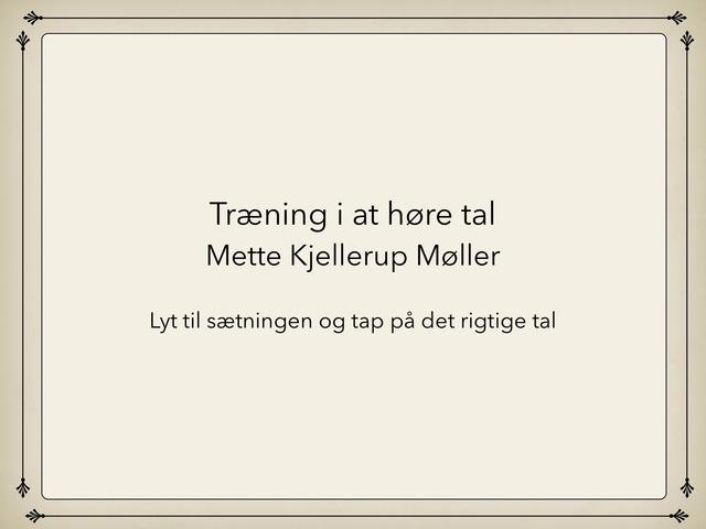 Tal by Mette Kjellerup Møller