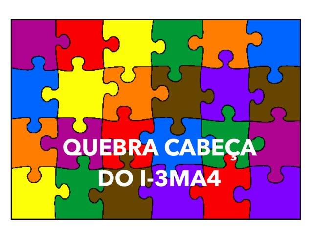 Quebra Cabeça do I-3MA4 by TecEduc Porto
