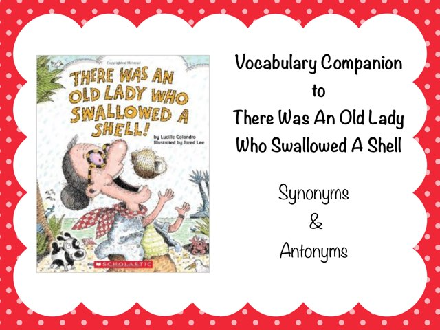 Vocabulary Companion For There Was An Old Lady Who Swallowed A Shell by Karen Souter