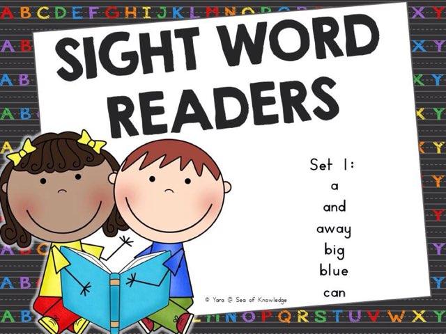 Sight Word Readers Set 1 by Yara Habanbou