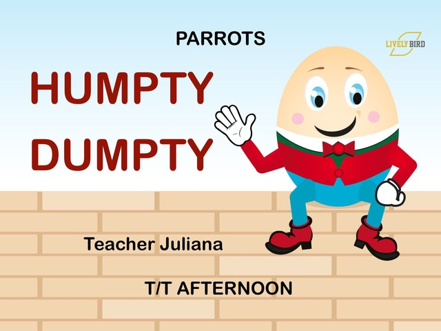 HUMPTY DUMPTY - PARROTS - T/T AFTERNOON by Lively Bird Uirapuru