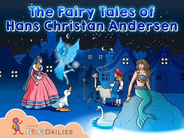 The Fairy Tales of Hans Christian Andersen by Kids Dailies