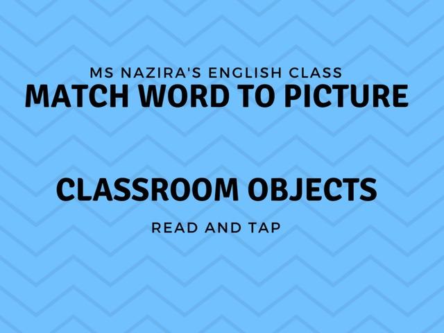 Match-classroom Object by Nazira Roslee