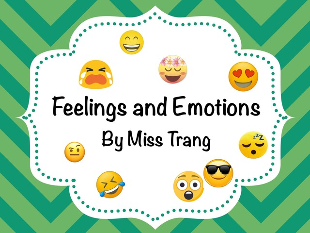 Feelings And Emotions by Trang Quỳnh