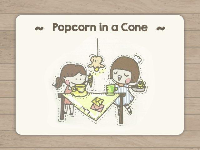 Popcorn In A Cone  by Chocolate Rain