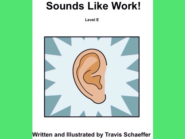 January Unique Unit Supplemental Reading: Sounds Like Work by Tanya Folmsbee