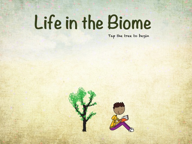 Life In The Biome: Level 1 - Intro by Natasha Sessoms