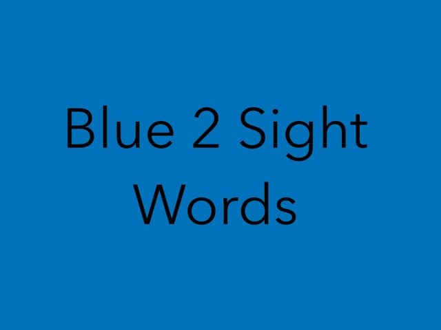 Blue 2 Sight Words. No 12 by Sonia Landers