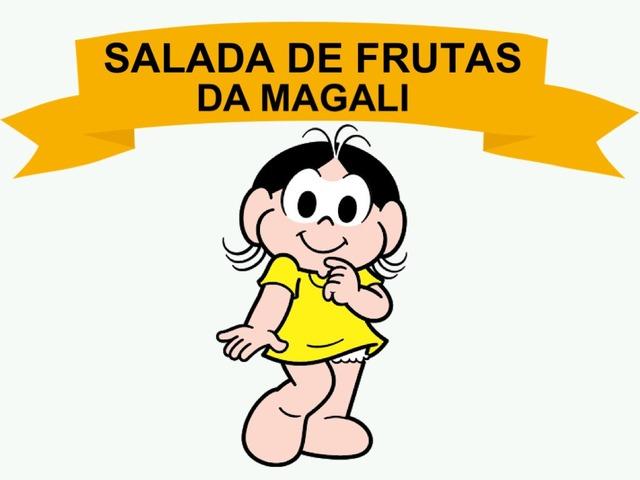 SALADA DE FRUTAS DA MAGALI by Tobrincando Ufrj