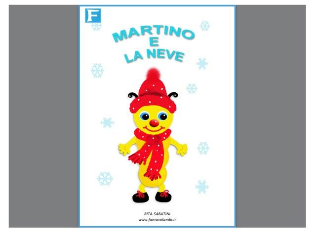 Favola, Martino E La Neve  by Annalisa Garofalo