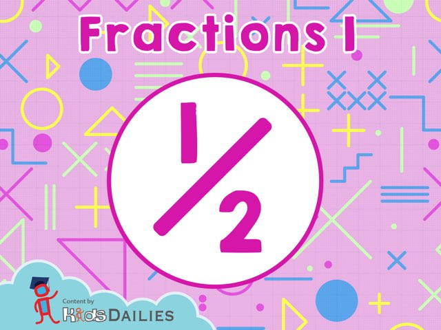 Fractions I by Kids Dailies