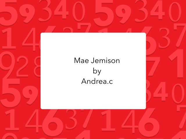 Mae Jemison By Andrea C. by Christine Snow