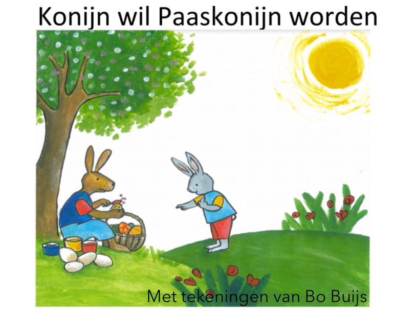 Konijn Wil Paaskonijn Worden by Sarah Koolhaas