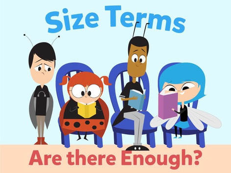 Size Terms: Are There Enough? by Miss Humblebee