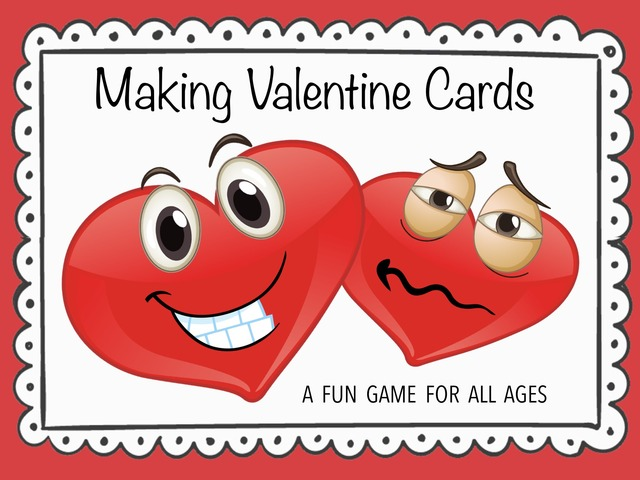 Making Valentine Cards by Cici Lampe