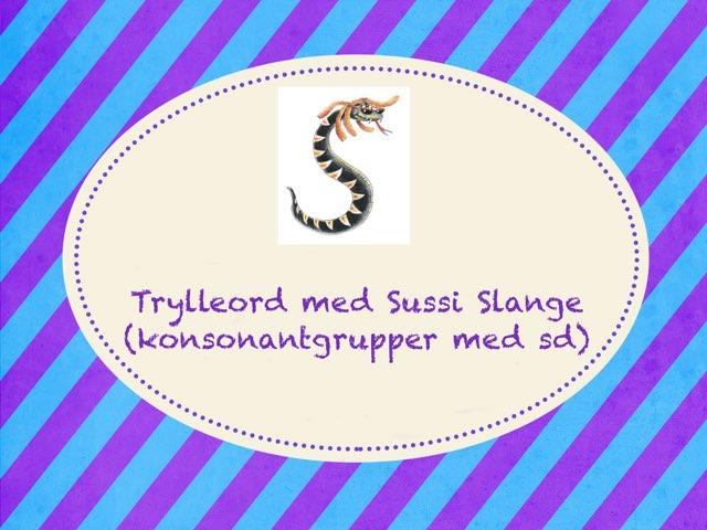 Trylleord Med Sussi Slange by Anne-Marie Tange-Pagaard