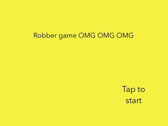 Robber Game OMG OMG OMG by 3MK iPad