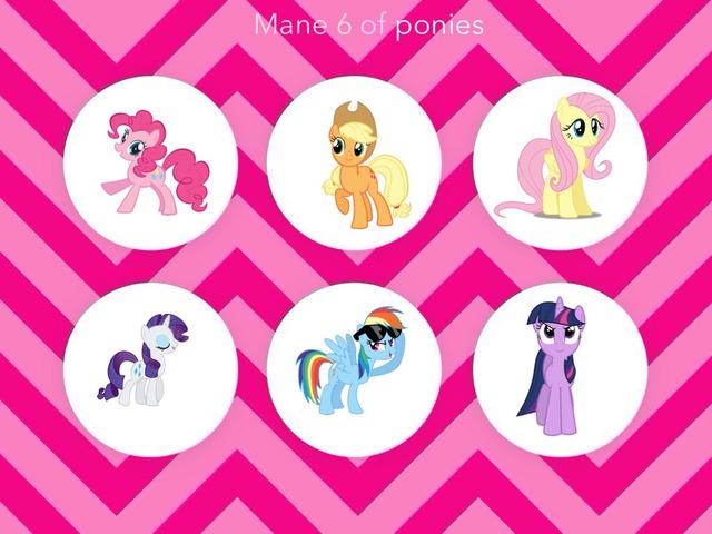 Mane 6 Of Ponies  by Idah Rahman