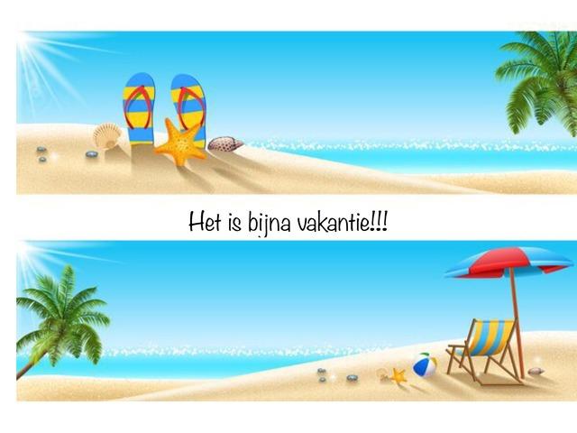 Zomervakantie! by Roel Van de Pol