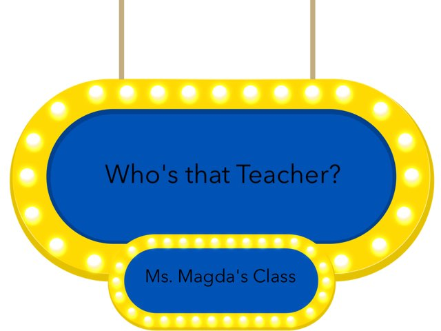 Who's that Teacher? by Gabrielle Major