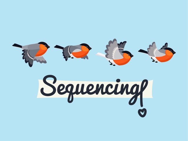 Sequencing  by Lisa Fryer