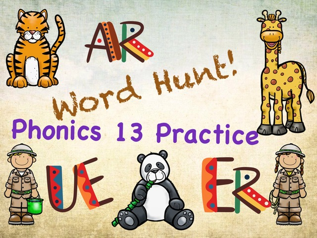 Word Hunt Phonics 13 Practice by Tony Bacon