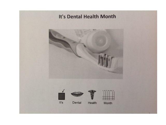 It's Dental Health Month by Sarah Severance