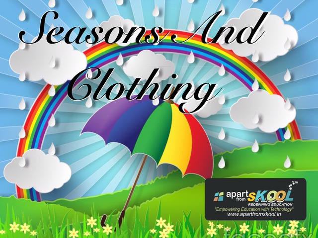 Seasons And Clothing by TinyTap creator