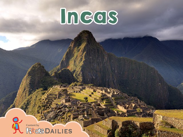 Incas by Kids Dailies