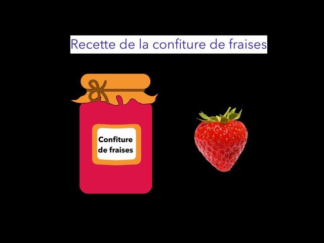 Recette Confiture De Fraises by Nathalie Centre Fraiteur