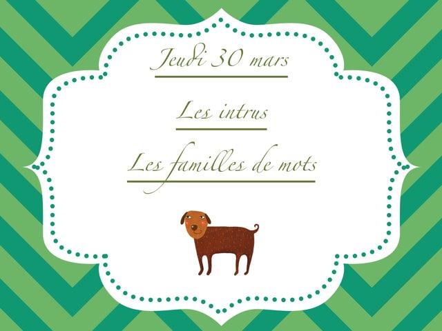 A - Jeu30 - Intrus Et Familles by Caroline Gozdek