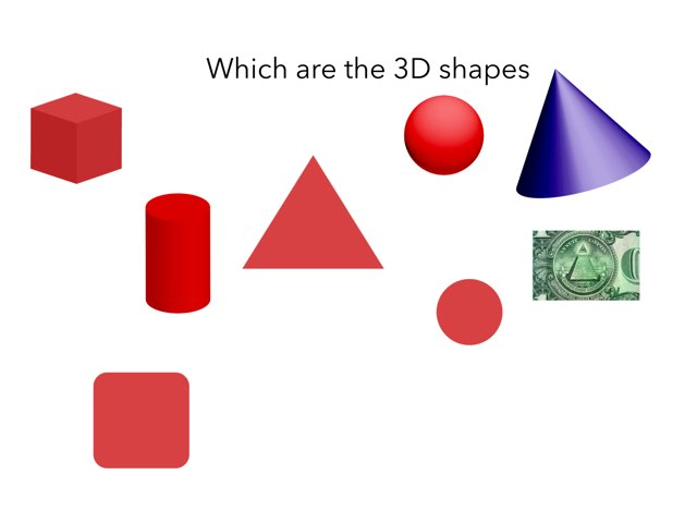 Which Are The 3D Shapes  by Alexander Callan-Roderick