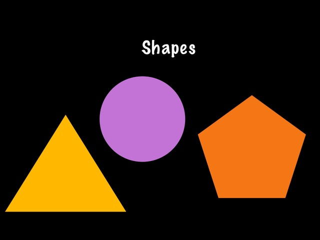 Shapes by Miss Marsden