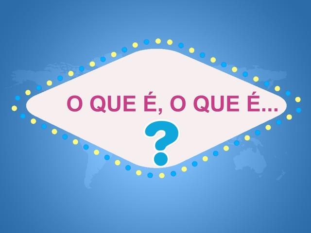 O Que É, O Que É by Bárbara Rocco