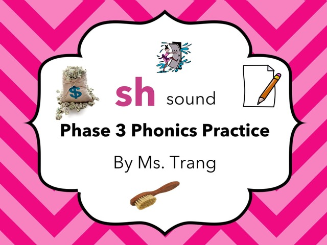 sh Sound Practice  by Trang Quỳnh