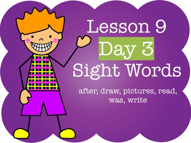 Lesson 9 - Day 3 Sight Words by Jennifer